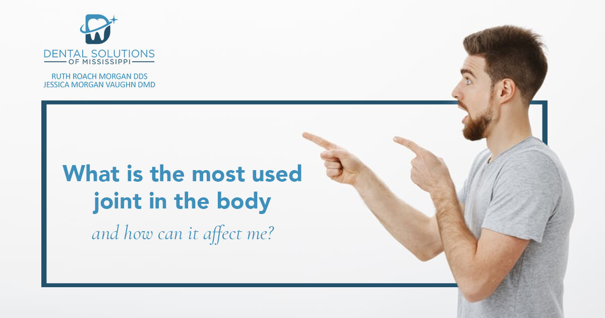 What Is The Most Used Joint In The Body And How Can It Affect Me?