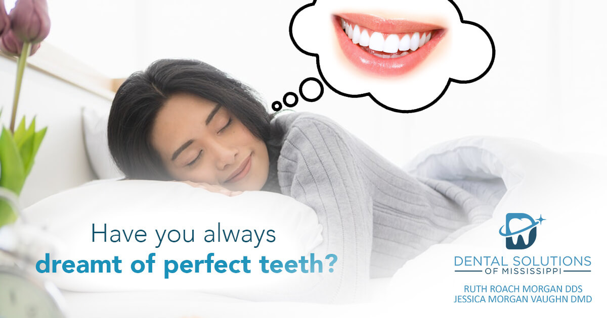 have you always dreamt of perfect teeth