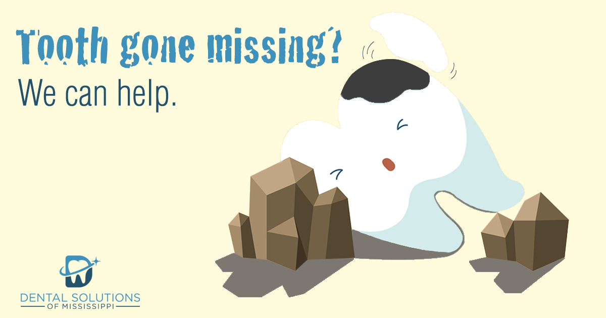Tooth gone missing? we can help