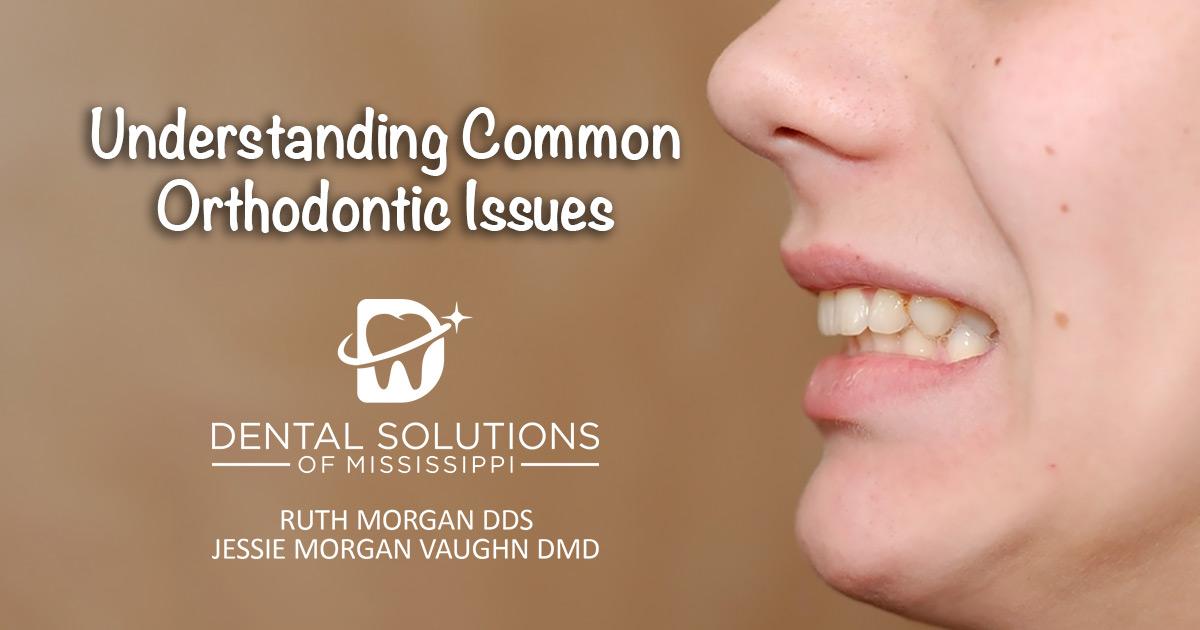 understanding common orthodontic issues