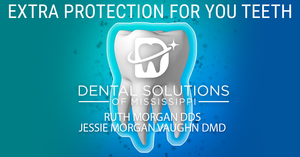 extra protection for your teeth