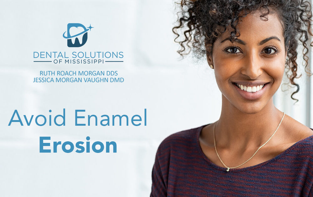 Avoid enamel erosion