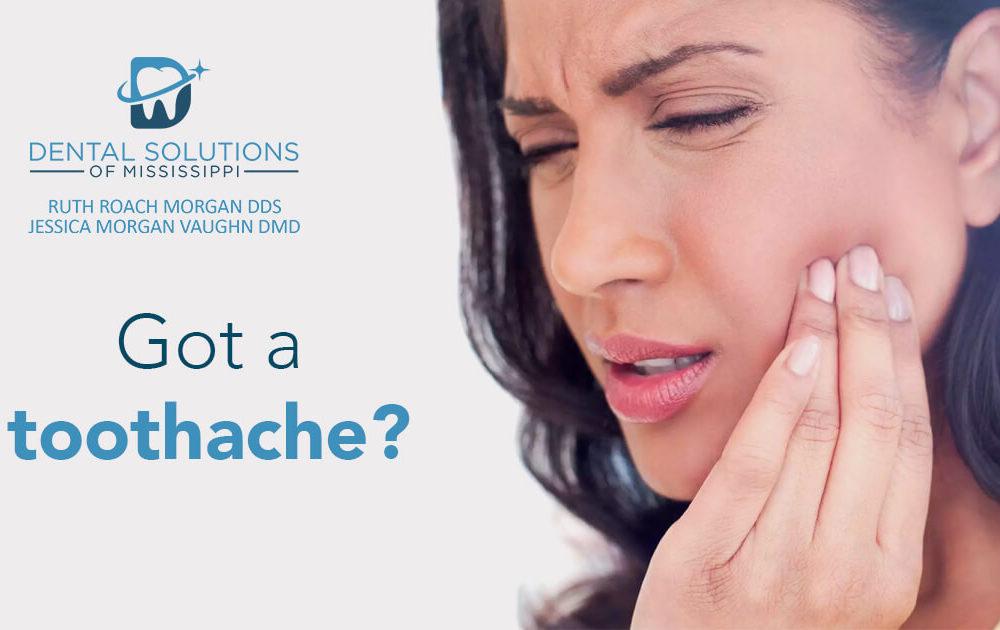 Got a toothache