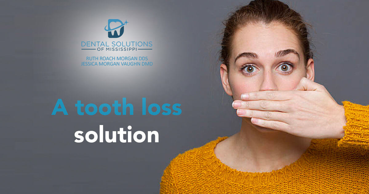 A tooth loss solution